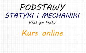 kurs online statyka mechanika